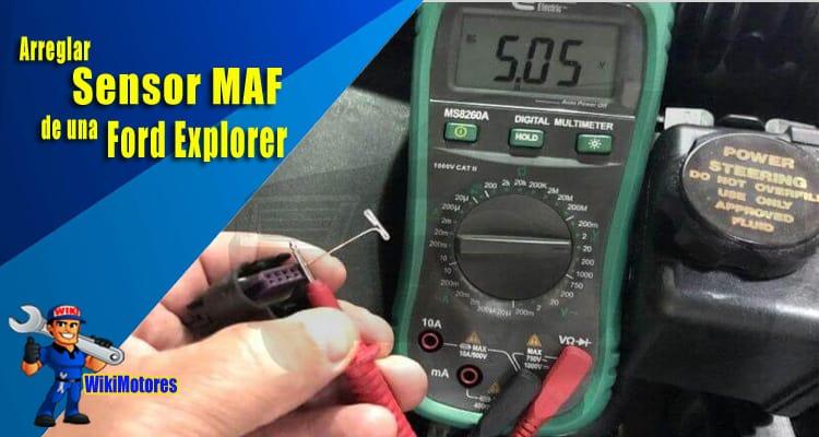 Arreglar el Sensor Maf de una Ford Explorer 2