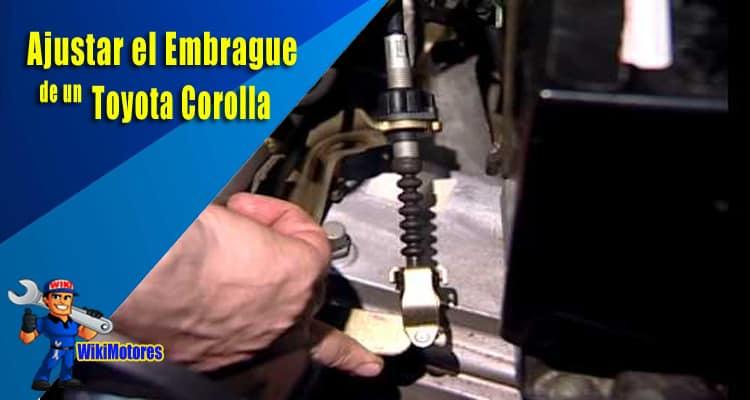 Ajustar el Embrague de un Toyota Corolla 3