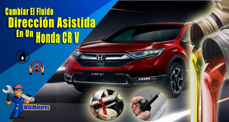 Cambiar el Fluido de la Direccion Asistida en un Honda CR V 1