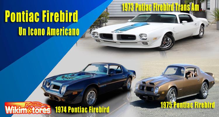 Pontiac Firebird, Un Icono Americano 13