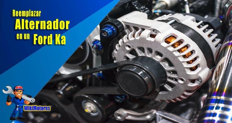 Reemplazar el Alternador en un Ford Ka 2